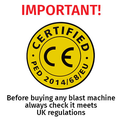 Before buying any blast machine always check it meets UK Blast Equipment European Regulations